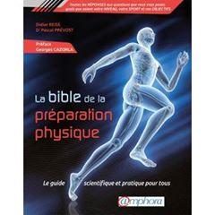 LA BIBLE DE LA PREPARATION PHYSIQUE : un bon livre ?