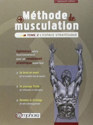 Méthode de musculation – Tome 2 : L'espace stratégique