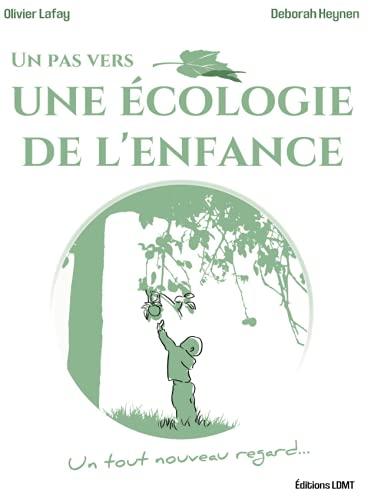 Un pas vers une Ecologie de l'Enfance